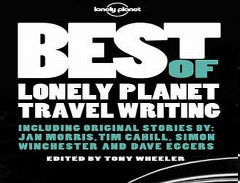 Book Review: Best of Lonely Planet Travel Writing